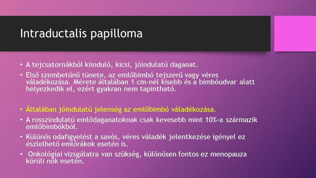 intraductalis papilloma növekedési sebessége